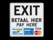 informatiebord reflecterend met eigen ontwerp exit uitgang betalen pin creditcard