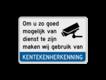 informatiebord reflecterend met eigen ontwerp veiligheid camera video bewaking kenteken herkenning