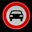 Verkeersbord RVV C06 - Gesloten voor voertuigen