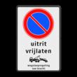 Parkeerverbod RVV E01 + tekst - wegsleepregeling - BT29