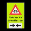 Verkeersbord RVV J24 FLUOR + (brom)fiets 2 txt