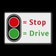Informatiebord t.b.v. automatische poort STOP - DRIVE