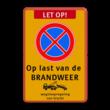 Stopverbod Op last van de BRANDWEER + wegsleepregeling - BT31