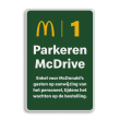 Parkeerbord McDonald's - wachten op bestelling