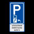 Verkeersbord RVV E08o - Oplaadpunt voor elektrische auto's - met tekst