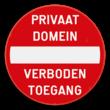 Verkeersbord C1 - Privaat domein - Verboden toegang