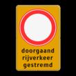 Tijdelijk bord RVV C01 doorgaand rijverkeer gestremd