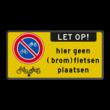 Verkeersbord RVV E03 + geen (brom)fietsen plaatsen + slot