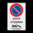 Verkeersbord RVV E01 Parkeren verboden, wegsleepregeling - BT29a