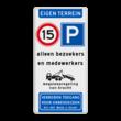 Informatiebord EIGEN TERREIN - Snelheid - parkeren - eigen tekst - Art. 461