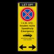 Verkeersbord Stopverbod - wielklemregeling | route vrijhouden