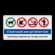 Informatiebord privéterrein - honden aan de lijn - niet uitlaten - niet vissen - afval opruimen