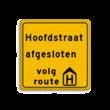 Omleidingsbord - Eigen tekst - volg route