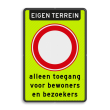 Verkeersbord RVV C01f_2txt - Gesloten voor alle verkeer - fluor achtergrond