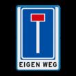 Verkeersbord RVV L08 - met ondertekst