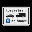 Verkeersbord RVV C22a3 - Onderbord - Milieuzone auto en busje