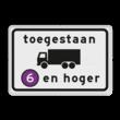 Verkeersbord RVV C22a5 - Onderbord - Milieuzone vrachtauto's