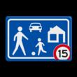 Verkeersbord RVV G05 Woonerf met snelheidsaanduiding A01-xx