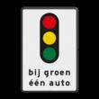 Verkeersbord RVV VR08 bij groen één auto