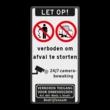 Informatiebord - verboden om afval te storten + verboden toegang en camerabewaking