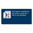 Communicatiebord voederverbod - 320x160mm Reflecterend