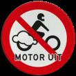Verkeersbord Motor uitschakelen - Motoren