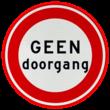 Verkeersbord - GEEN doorgang