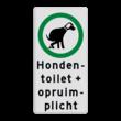 Verkeersbord hondenuitlaatplaats (HUP's) - Toilet en opruimen