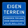 Informatiebord blauw - eigen tekst - verboden toegang Art.461 - BT05