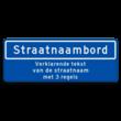 Straatnaambord 14 karakters 800x300mm + 3 regelige ondertekst NEN 1772