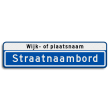 Straatnaambord 14 karakters 800x200 mm met wijk- of plaatsnaam NEN 1772