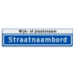 Straatnaambord KOKER 800x200mm - max. 14 karakters - met wijk- of plaatsnaam - NEN1772