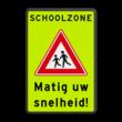 Verkeersbord SCHOOLZONE RVV J21f matig uw snelheid