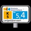 Hectometerpaal met vlak bord 330x195mm met tekst - Noord-Holland