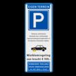 Parkeerbord 400x1000x28 mm Eigen terrein + E04 en eigen tekst