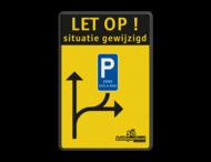 Verkeersbord situatie gewijzigd - E9 zone kiss&ride - België