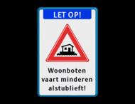 Informatiebord - LET OP! Woonboten