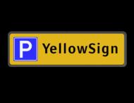 Parkeerplaatsbord Parkeren Eigen naam