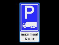 Verkeersbord RVV E08c - 3txt - Parkeerplaats vrachtwagens + uitzondering