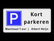 Parkeerbord kort parkeren + eigen tekst