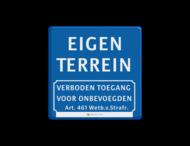 Informatiebord blauw - eigen tekst - verboden toegang Art.461 + logo/beeldmerk