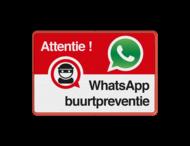 WhatsApp Attentie Buurtpreventie Informatiebord - 002 - L209wa
