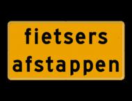 Tekstbord - OB756t - fietsers afstappen - Werk in uitvoering