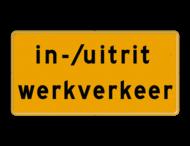 Tekstbord - OB623t - in-/uitrit werkverkeer - Werk in uitvoering