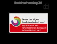 Informatiebord rechthoek 2:1 reflecterend +  eigen ontwerp/opdruk