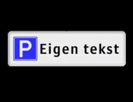 Routebord parkeren + eigen tekst