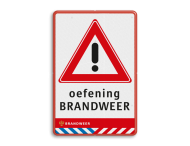 Verkeersbord LET OP oefening BRANDWEER