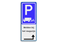 Verkeersbord RVV E07 - Melden bij het magazijn