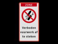 Verkeersbord - verboden vuurwerk af te steken - reflecterend