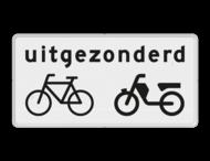 Verkeersbord RVV OB54 - Onderbord - Uitgezonderd (brom)fietsers